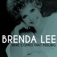 Brenda Lee - Here Comes That Feeling