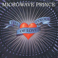 Microwave Prince - The Colour of Love