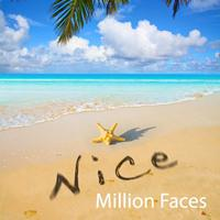 Million Faces - Nice