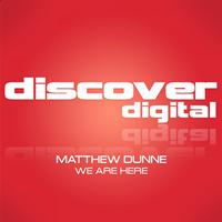 Matthew Dunne - We Are Here