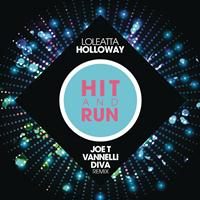 Loleatta Holloway - Hit and Run (Joe T Vannelli Diva Radio Edit)