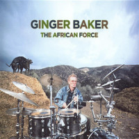 Ginger Baker - The African Force