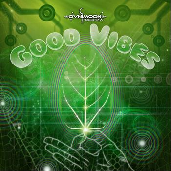 Various Artists - Good Vibes by Pulsar & Ovnimoon