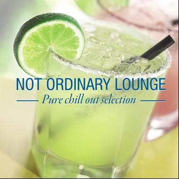 Various Artists - Not Ordinary Lounge