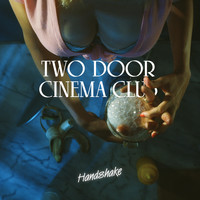 Two Door Cinema Club - Handshake