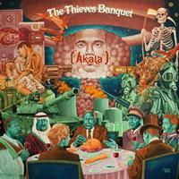Akala - The Thieves Banquet (Explicit)