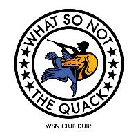 What So Not - The Quack (WSN Club Dubs)
