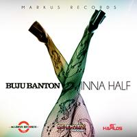 Buju Banton - Inna Half - Single