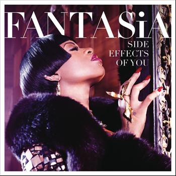 Fantasia - Side Effects Of You (Deluxe Version) (Explicit)