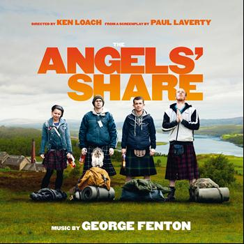 George Fenton - The Angels' Share (Original Motion Picture Soundtrack)