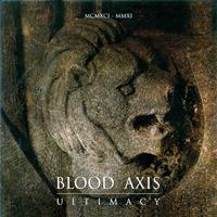Blood Axis - Ultimacy