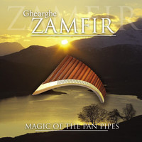 Gheorghe Zamfir - Gheorghe Zamfir - Magic of the Pan Pipes