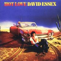 David Essex - Hot Love