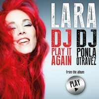 Lara - Dj, Ponla Otra Vez / Dj, Play It Again