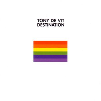 Tony De Vit - Destination