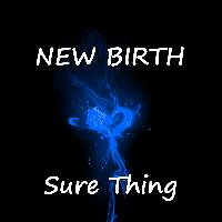 New Birth - Sure Thing