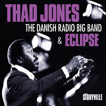 Thad Jones - And the Danish Radio Big Band & Eclipse