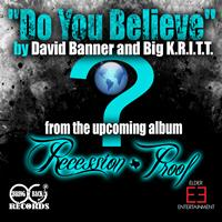 David Banner - Do You Believe