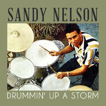 Sandy Nelson - Drummin' up a Storm