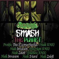 Hulk - Smash The Planet (Explicit)