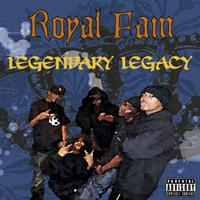 Royal Fam - Legendary Legacy (Explicit)