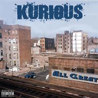Kurious - All Great (Explicit)