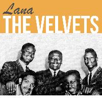 The Velvets - Lana