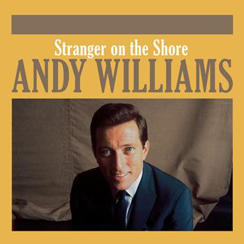 Andy Williams - Stranger on the Shore