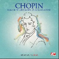 "Frédéric Chopin - Chopin: Ballade No. 2 in F Major, Op. 38 ""La Gracieuse"" (Digitally Remastered)"