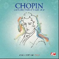 Frédéric Chopin - Chopin: Cantabile in B-Flat Major, Op. Posth. (Digitally Remastered)