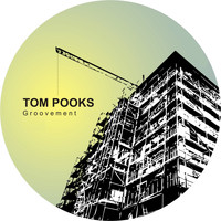 Tom Pooks - Groovment