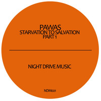 Pawas - Starvation to Salvation, Part 1