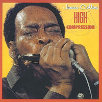 James Cotton - High Compression