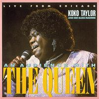 Koko Taylor - Live From Chicago-An Audience With The Queen