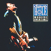 Dave Hole - Working Overtime