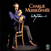 Charlie Musselwhite - In My Time…