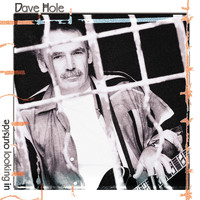 Dave Hole - Outside Looking In