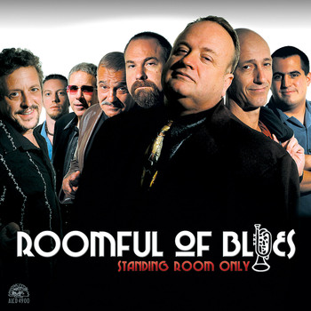 Roomful Of Blues - Standing Room Only