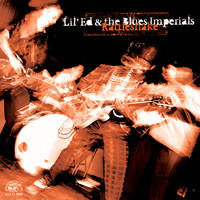 Lil Ed & The Blues Imperials - Rattleshake