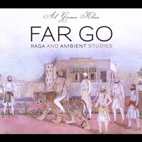 Al Gromer Khan - Far Go