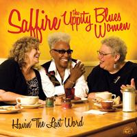 Saffire-The Uppity Blues Women - Havin' The Last Word