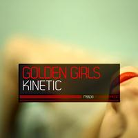 Golden Girls - Kinetic
