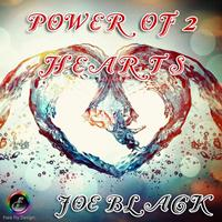 Joe Black - Power of 2 Hearts
