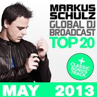 Markus Schulz - Global DJ Broadcast Top 20 - May 2013