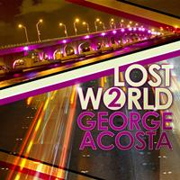 George Acosta - Lost World 2