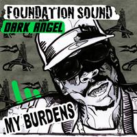 Dark Angel - My Burdens