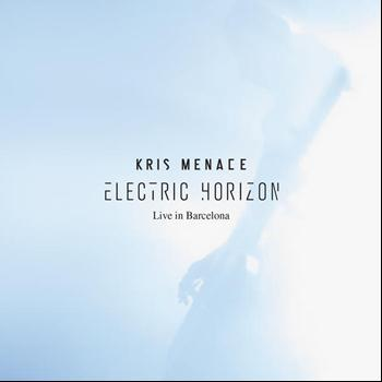 Kris Menace - Electric Horizon - Live in Barcelona