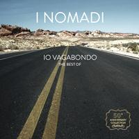 I Nomadi - Io Vagabondo - The Best Of