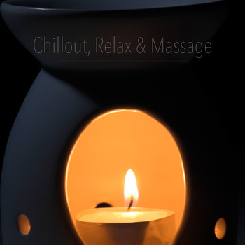 Various Artists - Chillout, Relax & Massage