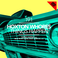 Hoxton Whores - Things Happen